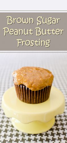 Brown Sugar Peanut Butter Frosting Recipe ~ Cupcake Project (though I think I will try creamy peanut butter!)