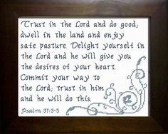 Commit Your Way - Psalm Cross Stitch Design Psalm 37 3, Psalms, Cross Stitch Charts, Cross Stitch Designs, Scripture Quotes, Scriptures, Religious Cross, Favorite Bible Verses, Custom Framing