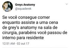 Meus parabéns! Greys Anatomy Memes, Beautiful Day, Gray, Prints, Everything, Med Student, Book Lists, Inspiration Quotes, Music Letters