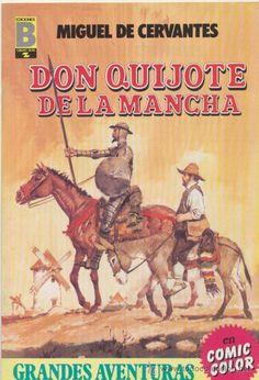Grandes Aventuras nº 3. (Joyas Literarias) Ediciones B. Don Quijote de la Mancha..