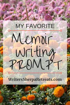 My Favorite Memoir Prompt -- Writing a memoir and not sure what to write next? Use this memoir prompt. Writing tips, writing inspiration, memoir prompt, memoir writing, writing prompts Autobiography Writing, Memoir Writing, Writing A Book, Writing Prompts, Writing Quotes, Make Money Writing, Writing Help, Writing Skills, Writing Tips