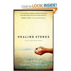 Healing Stones by Nancy Rue & Stephen Arterburn