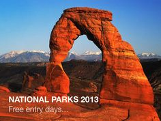 Have you checked out all your favorite National Parks yet? Here's a tip... keep an eye out for free entry days, click to get the dates for 2013! Get out camping, hop into your RV or take a road trip...