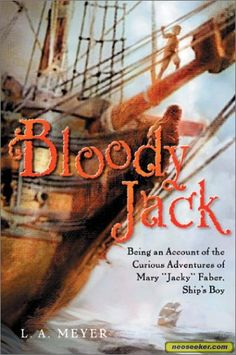 The Bloody Jack Series By L.A. Meyer