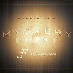 Free print today with every order! Mystery! HTTP://fringefocus.com