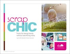 #eBook Scrap Chic  Tricks for being trendy without sacrificing story authored by 14 scrapbooking names