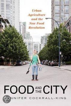 bol.com | Food and the City, Jennifer Cockrall-King & Jenni Cockrall-King | 9781616144586...