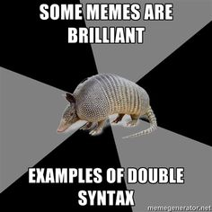 """INFJ problems with the English Major Armadillo: """"Write eloquently."""" Especially when I'm nervous & English is not my mother tongue. Infj Problems, Writing Problems, Nerd Problems, It Goes On, Thats The Way, I Can Relate, Intp, So Little Time, Have Time"""