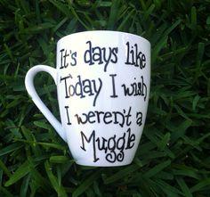 Coffee Mug, Harry Potter Inspired Mug, Muggle Mug, Funny Coffee Mug
