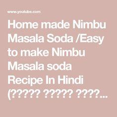 Home made Nimbu Masala Soda /Easy to make Nimbu Masala soda Recipe In Hindi (नींबू मसाला सोडा )🍹 - YouTube
