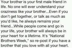 My brother was my first friend, so many memories with him that I cherish, but so many more are made as adults and getting to enjoy watching his little boys grow! Love you Russ my brother bear Missing My Brother, Your Brother, Real Brother, Brother Bear, Brother Sister, People Come And Go, Brother Quotes, Brotherly Love, Family Love