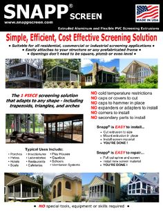 Screen porch, patio or deck screening project are now far less complicated with SNAPP® screen. Professional results with basic DIY skills.
