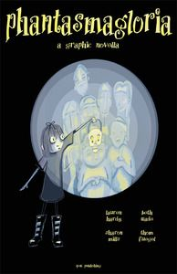 """PHANTASMAGLORIA (1S)--Grieving the sudden loss of her parents has pushed 14-year old Gloria Getty into an obsession with death. Living as the lone """"Goth-styled"""" girl in a small town with her aunt is soon not the only thing that makes her stand out. Discovering a mysterious lamp that allows her the see the spirits of the dead does that, too. Printed edition now available. Good Books, My Books, Spirits Of The Dead, 14 Year Old, Mystery, Entertaining, Reading, Mysterious, Aunt"""