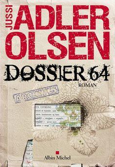 Dossier 64, Jussi Adler-Olsen, 604 pages, 2010 dans la version originale danoise, 2014 en v.f.. ( lu entre le 20 juin et le 11 juillet 2016).