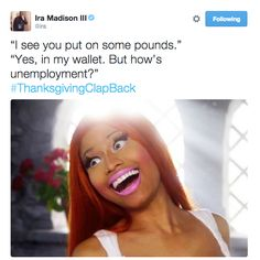 Throw massive shade this year. | 18 Times The Thanksgiving Clapback Hashtag Was Too Perfect