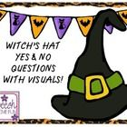 Free! Witch's hat yes and no questions...Work on answering yes/no questions with this fun, cute, and motivating Halloween theme