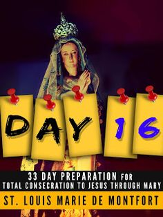ezinnachristianblog: DAY 16 OF 33 TOTAL CONSECRATION TO JESUS THROUGH M...