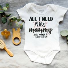 Baby onesies - All I need is my mommy bodysuit- Baby shower gift How To Express Feelings, Feelings And Emotions, Thing 1, Life Photo, Unique Baby, Baby Bodysuit, Baby Shower Gifts, Onesies, How Are You Feeling
