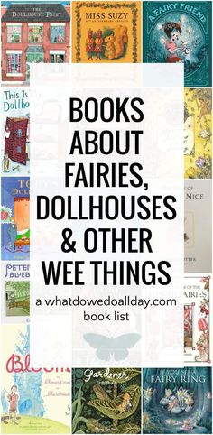 Sweet fairy books and picture books for kids about dollhouses.