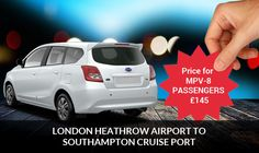 Discounted Price - #London #Heathrow #Airport to #Southampton #Cruise #transfer in luxurious cab, Book your travel MPV-8 Passengers at $145 only. For more info call 0044 208 472 4379 or email to info@eatransfer.com .