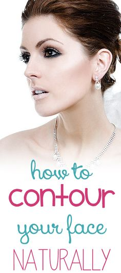 How to contour your face naturally