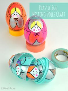 Homemade Nesting Dolls Easy Craft Idea for Kids with Eggs by Club Chica Circle