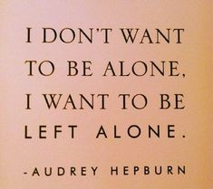 sometimes this is true..lol. #audreyhepburn quote via LaurenConrad.com #truth #quotes