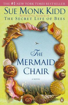 The Mermaid Chair.  Loved it.  Great story and loved the characters. Aug 2012