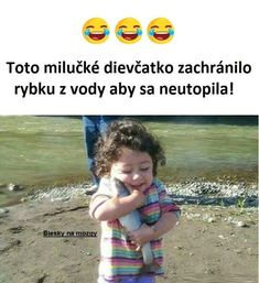 Funny Meme About Little Girl vs Fish Very Funny Memes, Funny Facts, Funny Jokes, Terrible Jokes, Stupid Funny, Funny Stuff, Funny Things, Funny Baby Pictures, Funny Images