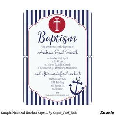 Shop Simple Nautical Anchor baptism Invitation created by Sugar_Puff_Kids. Personalize it with photos & text or purchase as is! Nautical Baptism, Nautical Anchor, Baptism Invitation For Boys, Christening Invitations, Baptism Party, Boy Baptism, Baptism Ideas, Nautical Invitations, Zazzle Invitations