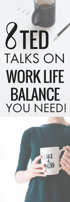 8 ted talks on work-life balance millennials and moms need to hear, achieve work-life balance, work happiness mom work life balance, tips, at home, kids, inspiration, help www.thebizrunners.com/