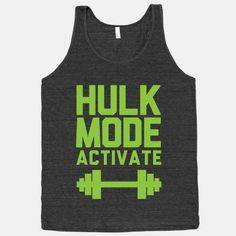 Hulk Mode Activate | HUMAN | T-Shirts, Tanks, Sweatshirts and Hoodies