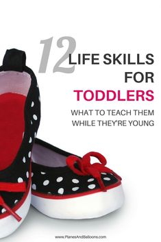 Life Skills for Toddlers we should encourage from early on. Let's teach our little ones responsibility and independence. Our toddlers can pleasantly surprise us with how much they can do on their own!