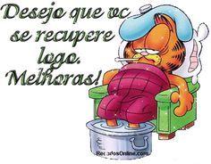 www.deseijo-te muita saude.com | mensagens-desejando-melhoras-na-saude-1 Freedom Is A State Of Mind, Garfield And Odie, My Darling, Get Well, Hercules, Cat Art, Animals And Pets, Bowser, Smurfs