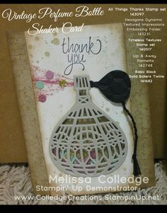 Vintage Perfume Bottle Shaker Card Stampin' Up! Made using the up & away framelits. Timeless textures stamp set. All things thanks.