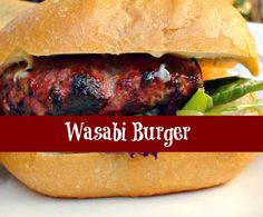 #Wasabi #Burgers are up just in time for the weekend! If you like the bite of Wasabi and #Asian flavours, you're going to LOVE these burgers!
