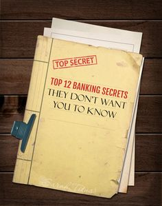 Former banker shares top 12 banking secrets they don't want you to know!