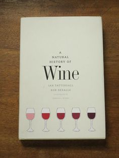 Natural History of Wine Book Gifts For Wine Lovers, Wine Gifts, History Of Wine, Wine Folly, Need Wine, Barolo Wine, Wine Auctions, Buy Wine Online, Wine Reviews