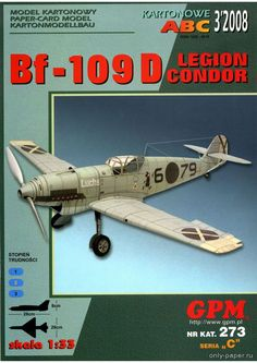 """Bf-109D """"Legion Condor"""" (GPM 273), 1:33 paper model, maybe good for RC 1:16 conversion."""