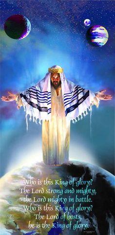 The King of Glory - Yeshua HaMashiach (Jesus Christ) www.Gods411.org