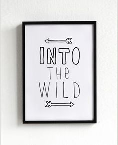 $14 - Click for GET ONE FREE Promotion (Coupon Code: GETFREE) Movie poster print, quote poster, typography, art, home decor, words, mottos, inspirational, natural, black and white,  Into The Wild, A3 on Etsy