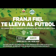 ¿Eres #FranjiFiel? SALVADOR ARTESANO ZAPATERÍAS te lleva al Elche CF-Albacete por tu compra a partir de 30€. ¡No te lo pierdas! #SomosDePrimera