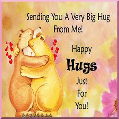 I love you friend/sister. Hugs And Kisses Quotes, Hug Quotes, Funny Quotes, Special Friend Quotes, Sister Quotes, Hug Friendship, Meaningful Quotes, Inspirational Quotes, Hug Pictures