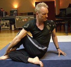 Sting doing yoga...now that is a man! Yum. More inspiration at: http://www.valenciamindfulnessretreat.org