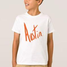#Austin T-Shirt - #cool #kids #shirts #child #children #toddler #toddlers #kidsfashion