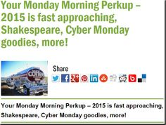 Your Monday Morning Perkup – 2015 is fast approaching, Shakespeare, Cyber Monday goodies, more!
