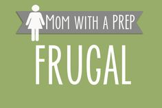 Pins on frugal living, money matters, stretching your dollar, making extra money and more. Compiled by MomwithaPREP.com