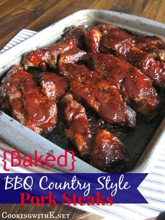 Cooking with K - Southern Kitchen Happenings: Baked BBQ Country Style Pork Steaks {Ribs} + how to get them to taste like they are grilled outside! Pork Rib Recipes, Grilling Recipes, Meat Recipes, Cooking Recipes, Cooking Pork, Recipies, Cooking Time, Dinner Recipes, Baked Pork Ribs