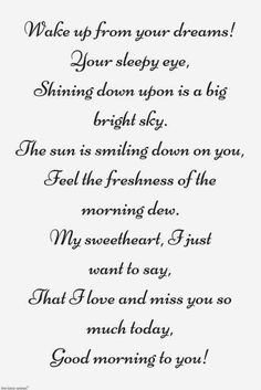 Looking for romantic good morning poems for her to compliments her by a beautiful poem and surprise your girlfriend or wife with this sweet lines. Morning Poem For Her, Good Morning Quotes For Him, Good Morning Love, Good Morning Messages, Romantic Quotes For Her, Romantic Poems, Beautiful Love Quotes, Best Love Quotes, Cute Love Poems