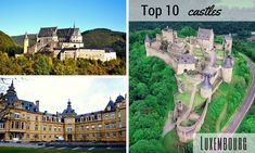 Don't overlook the beautiful castles if you travel to Luxembourg